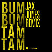 Bum Bum Tam Tam (Jax Jones Remix) di Juan Magan