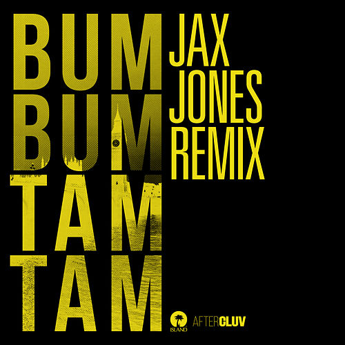 Bum Bum Tam Tam (Jax Jones Remix) by Juan Magan