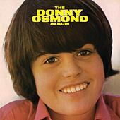 The Donny Osmond Album by Donny Osmond