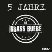 5 Jahre de Brass Buebe