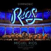 Symphonic Ríos (En Directo / 2017) de Miguel Rios