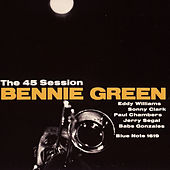 The 45 Session by Bennie Green