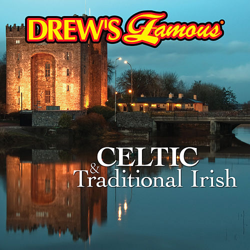 Drew's Famous Celtic & Traditional Irish by The Hit Crew(1)