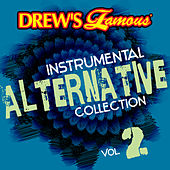 Drew's Famous Instrumental Alternative Collection Vol. 2 by The Hit Crew(1)