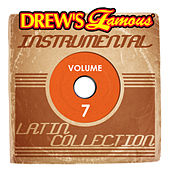 Drew's Famous Instrumental Latin Collection Vol. 7 by Victory
