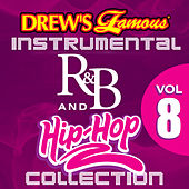 Drew's Famous Instrumental R&B And Hip-Hop Collection Vol. 8 by Victory