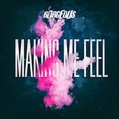 Making Me Feel by Borgeous