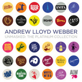 Unmasked: The Platinum Collection (Deluxe) by Andrew Lloyd Webber