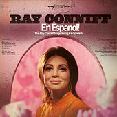 Ray Conniff En Espanol! The Ray Conniff Singers Sing It In Spanish by Ray Conniff