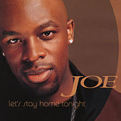 Let's Stay Home Tonight EP von Joe