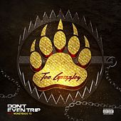 Don't Even Trip (feat. Moneybagg Yo) by Tee Grizzley