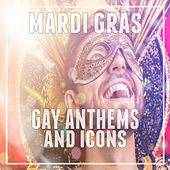 Mardi Gras: Gay Anthems and Icons di Various Artists
