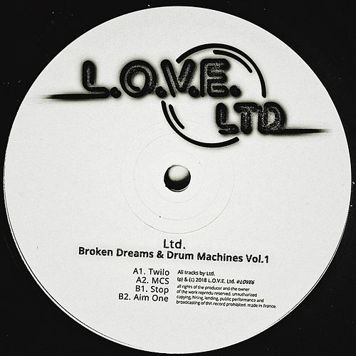 Broken Dreams & Drum Machines Vol. 1 by L.T.D.