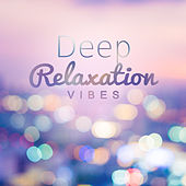 Deep Relaxation Vibes by Top 40