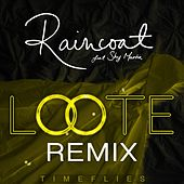 Raincoat (Loote Remix) by Timeflies