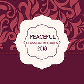 Peaceful Classical Melodies 2018 by Masaje Relajante Oasis