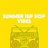 Summer Hip Hop Vibes von Various Artists
