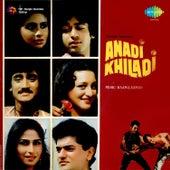 Anadi Khiladi (Original Motion Picture Soundtrack) by Various Artists