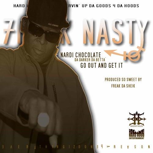 Nardi Chocolate (Go and Get It) by Freak Nasty