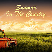 Summer In The Country by Various Artists