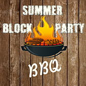 Summer Block Party BBQ by Various Artists