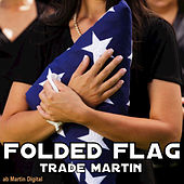 Folded Flag by Trade Martin