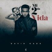 Mi 2da Vida by David Kada