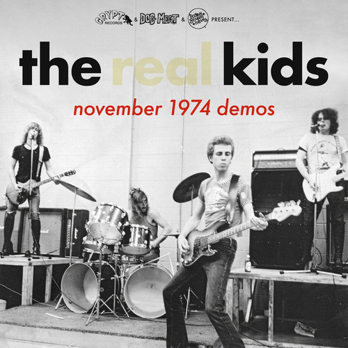 The Kids November 1974 Demos by The Real Kids