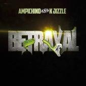 Betrayal by K Jizzle