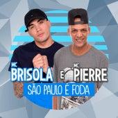 São Paulo É Foda de Mc Brisola