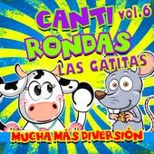 Canti Rondas, Vol. 6 de Las Gatitas