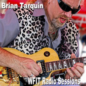 WFIT Radio Sessions by Brian Tarquin
