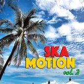Ska Motion, vol. 2 by Various Artists