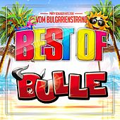 Best of Bulle - Party Schlager Hits 2018 vom Bulgarien Strand von Various Artists
