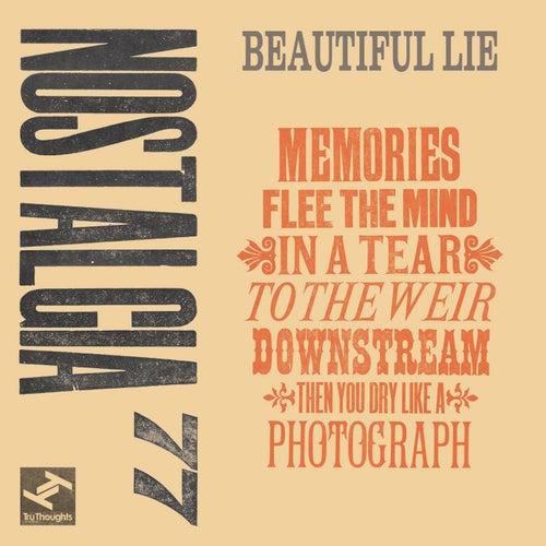 Beautiful Lie by Nostalgia 77