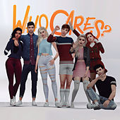Who Cares? (Trilha Sonora Da Web Série) by Who Cares Cast
