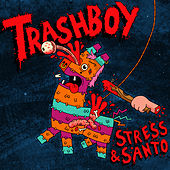 Trash Boy by Various Artists