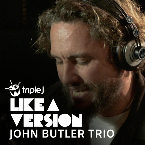 Happy (triple j Like A Version) by The John Butler Trio