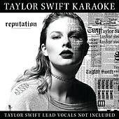 Taylor Swift Karaoke: reputation de Taylor Swift