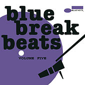 Blue Break Beats Vol. 5 by Various Artists