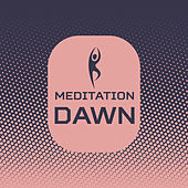 Meditation Dawn by Native American Flute