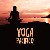 Yoga Pacífico by Sounds Of Nature
