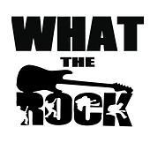 What The Rock von Various Artists