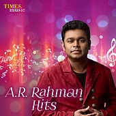 A. R. Rahman Hits by Various Artists