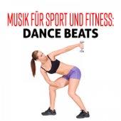 Musik für Sport und Fitness: Dance Beats fra Various Artists