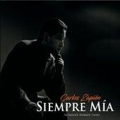 Siempre Mía by Carlos Zapién