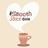 #Smooth Jazz Cafe de Smooth Jazz Sax Instrumentals