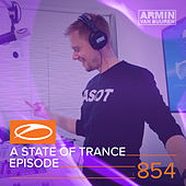 A State Of Trance Episode 854 by Various Artists