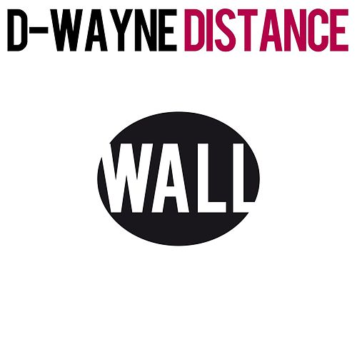 Distance by D-Wayne