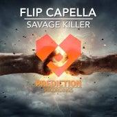 Savage Killer de Flip Capella